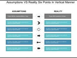 Assumptions Vs Reality Six Points In Vertical Manner