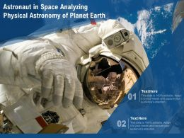 Astronaut In Space Analyzing Physical Astronomy Of Planet Earth