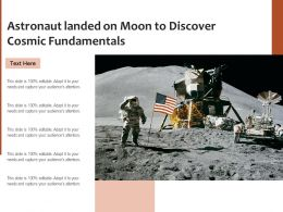 Astronaut Landed On Moon To Discover Cosmic Fundamentals