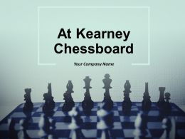 At Kearney Chessboard Powerpoint Presentation Slides