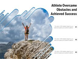 Athlete Overcame Obstacles And Achieved Success
