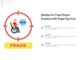 Attention For Fraud Person Suspicion With Target Sign Icon