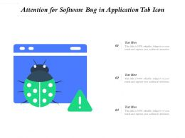 Attention For Software Bug In Application Tab Icon