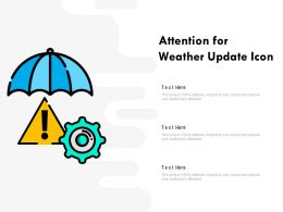 Attention For Weather Update Icon
