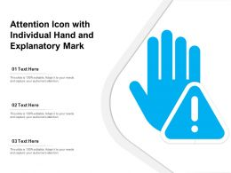 Attention Icon With Individual Hand And Explanatory Mark