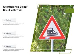 Attention Red Colour Board With Train