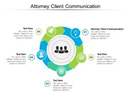 Attorney Client Communication Ppt Powerpoint Presentation Pictures Format Ideas Cpb