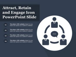 Attract Retain And Engage Icon Powerpoint Slide