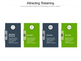 Attracting Retaining Ppt Powerpoint Presentation Infographic Template Design Ideas Cpb