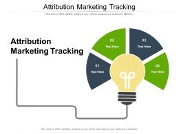 Attribution Marketing Tracking Ppt Powerpoint Presentation Outline Diagrams Cpb
