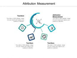 Attribution Measurement Ppt Powerpoint Presentation Deck Cpb