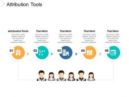 Attribution Tools Ppt Powerpoint Presentation File Example File Cpb