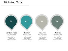 Attribution Tools Ppt Powerpoint Presentation Ideas Example File Cpb
