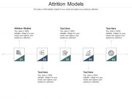 Attrition Models Ppt Powerpoint Presentation Themes Cpb