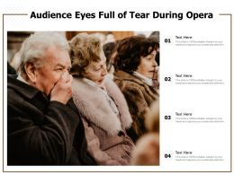 Audience Eyes Full Of Tear During Opera