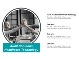 Audit Solutions Healthcare Technology Ppt Powerpoint Presentation Infographics Graphics Cpb