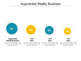 Augmented Reality Business Ppt Powerpoint Presentation Outline Topics Cpb