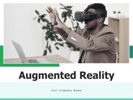Augmented Reality Representation Businesses Technology Individual Entertainment