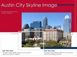 Austin City Skyline Image Powerpoint Presentation PPT Template