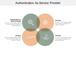 Authentication As Service Provider Ppt Powerpoint Presentation Summary Icons Cpb