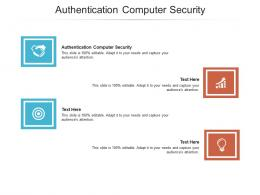 Authentication Computer Security Ppt Powerpoint Presentation Pictures Images Cpb
