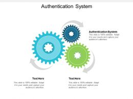 Authentication System Ppt Powerpoint Presentation Styles Guide Cpb