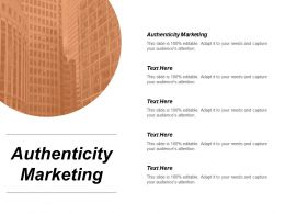 Authenticity Marketing Ppt Powerpoint Presentation File Files Cpb