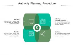 Authority Planning Procedure Ppt Powerpoint Presentation Model Graphics Example Cpb