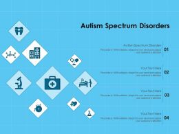 Autism Spectrum Disorders Ppt Powerpoint Presentation Professional Graphics