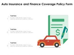 Auto Insurance And Finance Coverage Policy Form