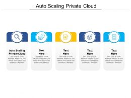 Auto Scaling Private Cloud Ppt Powerpoint Presentation Styles Format Ideas Cpb