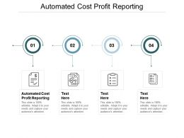 Automated Cost Profit Reporting Ppt Powerpoint Presentation Professional Clipart Images Cpb