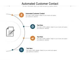Automated Customer Contact Ppt Powerpoint Presentation Icon Slides Cpb