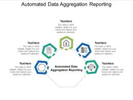 Automated Data Aggregation Reporting Ppt Powerpoint Presentation Infographics Structure Cpb