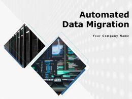 Automated Data Migration Powerpoint Presentation Slides