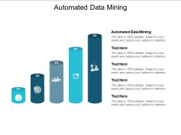 Automated Data Mining Ppt Powerpoint Presentation Pictures Example Cpb