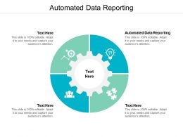 Automated Data Reporting Ppt Powerpoint Presentation Pictures Format Ideas Cpb