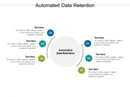 Automated Data Retention Ppt Powerpoint Presentation Introduction Cpb