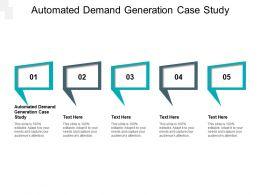 Automated Demand Generation Case Study Ppt Powerpoint Presentation Portfolio Master Slide Cpb