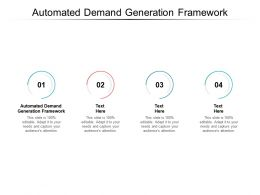 Automated Demand Generation Framework Ppt Powerpoint Presentation Download Cpb