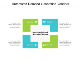 Automated Demand Generation Vendors Ppt Powerpoint Presentation Infographic Template Professional Cpb