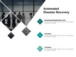 Automated Disaster Recovery Ppt Powerpoint Presentation Show Images Cpb