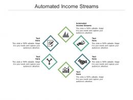 Automated Income Streams Ppt Powerpoint Presentation Gallery Master Slide Cpb
