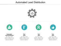Automated Lead Distribution Ppt Powerpoint Presentation Infographics File Formats Cpb