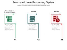 Automated Loan Processing System Ppt Powerpoint Presentation Model Samples Cpb