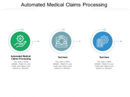 Automated Medical Claims Processing Ppt Powerpoint Presentation Gallery Slides Cpb