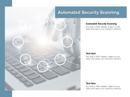 Automated Security Scanning Ppt Powerpoint Presentation Model Outfit Cpb