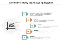 Automated Security Testing Web Applications Ppt Powerpoint Presentation Inspiration Objects Cpb