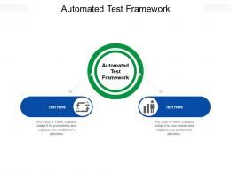 Automated Test Framework Ppt Powerpoint Presentation Show Topics Cpb