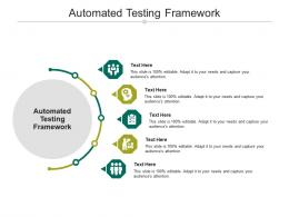 Automated Testing Framework Ppt Powerpoint Presentation Infographics Graphic Tips Cpb